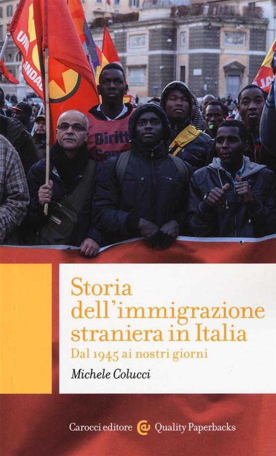 toria dell'immigrazione straniera in Italia. Dal 1945 ai nostri giorni