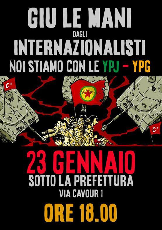 Giù le mani dagli internazionalisti - Noi stiamo con le Ypg-Ypj!