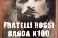 p_001_ricordiamo_battaglia_valibona_lanciotto_ballerini_banda_k100_fratelli_rossi